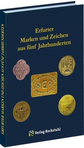 Erfurter Marken und Zeichen aus fünf Jahrhunderten