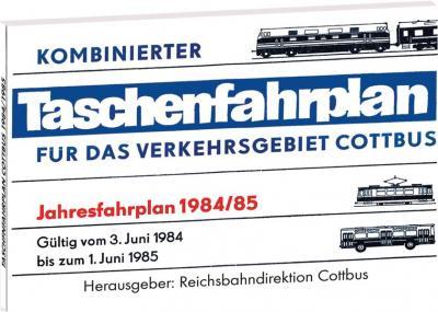Taschenfahrplan für das Verkehrsgebiet Cottbus - Jahresfahrplan 1984/85
