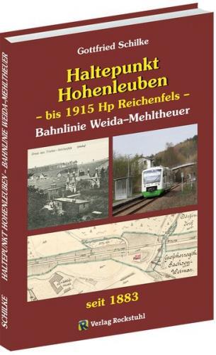 Haltepunkt Hohenleuben – bis 1915 Hp Reichenfels