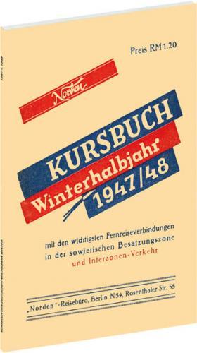 Reichsbahnkursbuch der sowjetischen Besatzungszone - Winterhalbjahr 1947/48