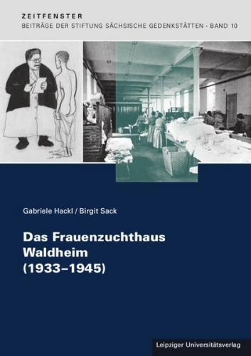 Das Frauenzuchthaus Waldheim (1933-1945)