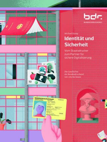 Identität und Sicherheit. Vom Staatsdrucker zum Partner für sichere Digitalisierung.