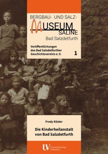 Die Kinderheilanstalt von Bad Salzdetfurth