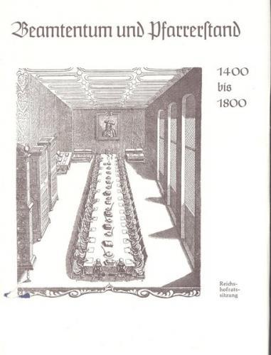 Deutsche Führungsschichten in der Neuzeit / Beamtentum und Pfarrerstand 1400-1800