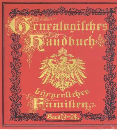 Deutsches Geschlechterbuch - CD-ROM. Genealogisches Handbuch bürgerlicher Familien / Genealogisches Handbuch bürgerlicher Familien Bände 19-24 (Audio-Mp3)
