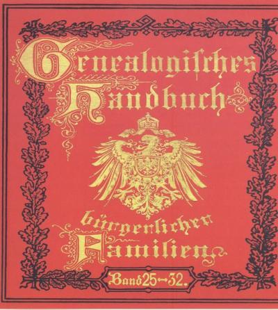 Deutsches Geschlechterbuch - CD-ROM. Genealogisches Handbuch bürgerlicher Familien / Genealogisches Handbuch bürgerlicher Familien Bände 25-32 (Audio-Mp3)