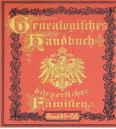 Deutsches Geschlechterbuch - CD-ROM. Genealogisches Handbuch bürgerlicher Familien / Genealogisches Handbuch bürgerlicher Familien Bände 49-56 (Audio-Mp3)
