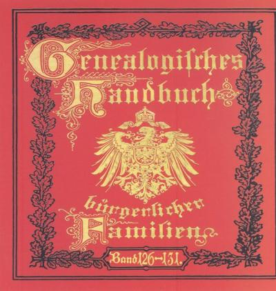 Deutsches Geschlechterbuch - CD-ROM. Genealogisches Handbuch bürgerlicher Familien / Genealogisches Handbuch bürgerlicher Familien Bände 126-131 (Audio-Mp3)