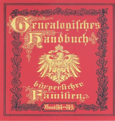 Deutsches Geschlechterbuch - CD-ROM. Genealogisches Handbuch bürgerlicher Familien / Genealogisches Handbuch bürgerlicher Familien Bände 144-149 (Audio-Mp3)