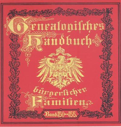 Deutsches Geschlechterbuch - CD-ROM. Genealogisches Handbuch bürgerlicher Familien / Genealogisches Handbuch bürgerlicher Familien Bände 150-155 (Audio-Mp3)