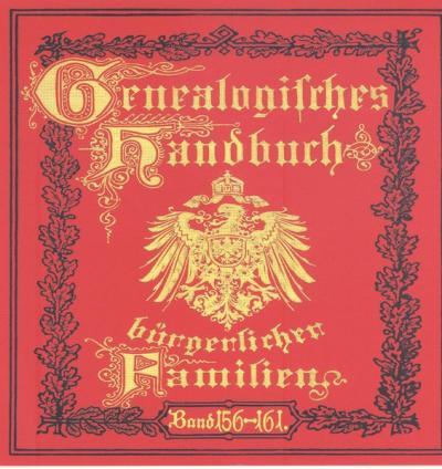 Deutsches Geschlechterbuch - CD-ROM. Genealogisches Handbuch bürgerlicher Familien / Genealogisches Handbuch bürgerlicher Familien Bände 156-161 (Audio-Mp3)