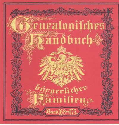 Deutsches Geschlechterbuch - CD-ROM. Genealogisches Handbuch bürgerlicher Familien / Genealogisches Handbuch bürgerlicher Familien Bände 168-173 (Audio-Mp3)