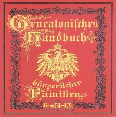 Deutsches Geschlechterbuch - CD-ROM. Genealogisches Handbuch bürgerlicher Familien / Genealogisches Handbuch bürgerlicher Familien Bände 174-179 (Audio-Mp3)