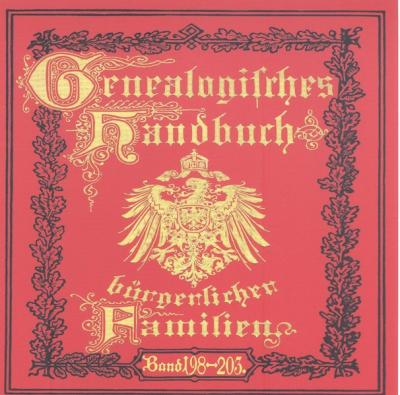 Deutsches Geschlechterbuch - CD-ROM. Genealogisches Handbuch bürgerlicher Familien / Genealogisches Handbuch bürgerlicher Familien Bände 198-203 (Audio-Mp3)