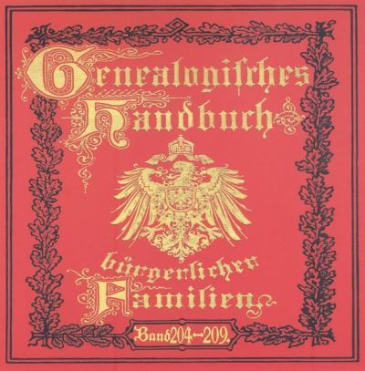 Deutsches Geschlechterbuch - CD-ROM. Genealogisches Handbuch bürgerlicher Familien / Genealogisches Handbuch bürgerlicher Familien Bände 204-209 (Audio-Mp3)