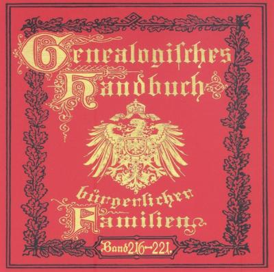 Deutsches Geschlechterbuch - CD-ROM. Genealogisches Handbuch bürgerlicher Familien / Genealogisches Handbuch bürgerlicher Familien Bände 216-221 (Audio-Mp3)
