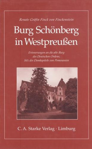 Burg Schönberg in Westpreussen