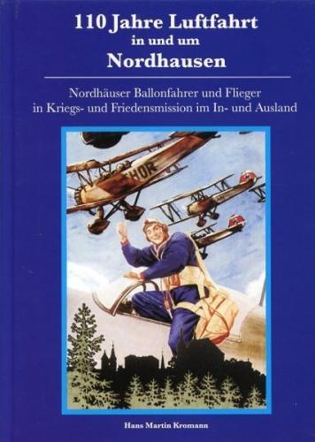 110 Jahre Luftfahrt in und um Nordhausen