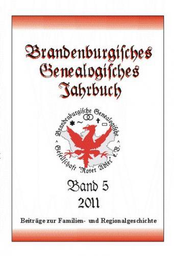 Brandenburgisches Genealogisches Jahrbuch / Brandenburgisches Genealogisches Jahrbuch 2011
