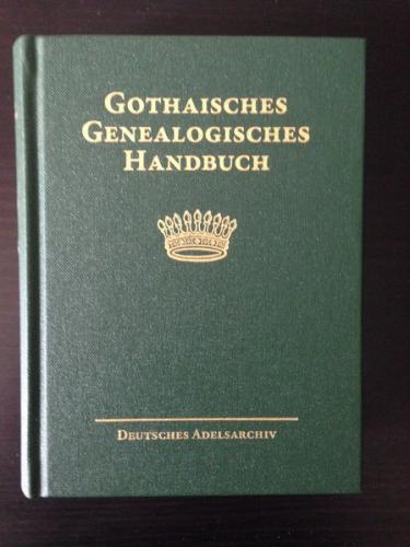 Gothaisches Genealogisches Handbuch der gräflichen Häuser (GGH Band 3)