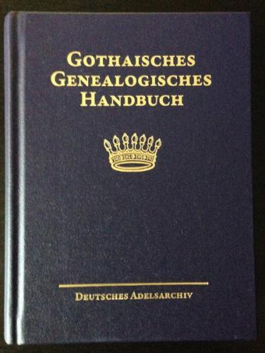 Gothaisches Genealogisches Handbuch der freiherrlichen Häuser (GGH Band 5)