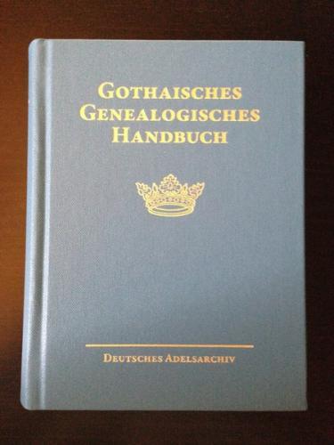 Gothaisches Genealogisches Handbuch der adeligen Häuser (GGH Band 6)