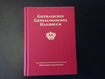 Gothaisches Genealogisches Handbuch der fürstlichen Häuser (GGH Band 7)
